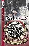 Rockerbraut (Rockerserie 1)
