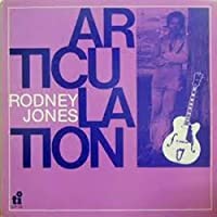 Articulation by RODNEY JONES (2015-09-16)