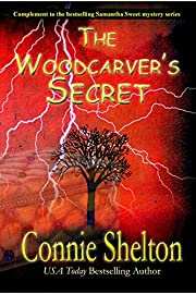 The Woodcarver's Secret: Complement to the bestselling Samantha Sweet mystery series (Samantha Sweet Mysteries)