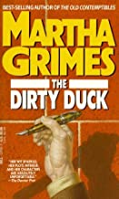 By Martha Grimes - The Dirty Duck (1990-09-16) [Mass Market Paperback]