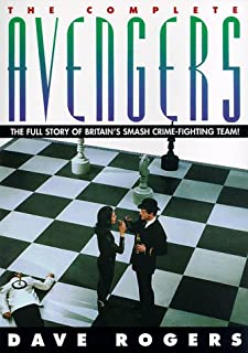 The Complete  Avengers: The Full Story of Britain's Smash Crime-Fighting Team!