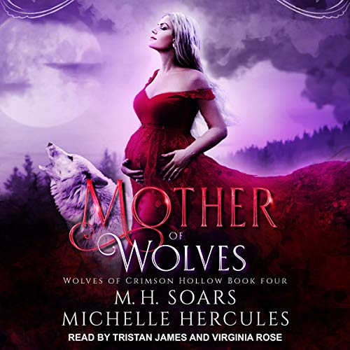 Mother of Wolves: A Fairytale Retelling Paranormal Romance cover art