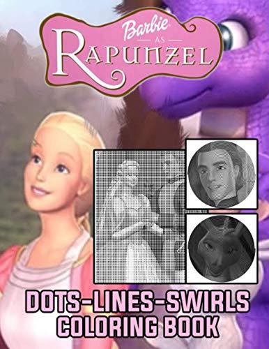 Barbie As Rapunzel Dots Lines Swirls Coloring Book: Barbie As Rapunzel Relaxing...