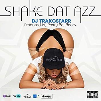 Shake Dat Azz