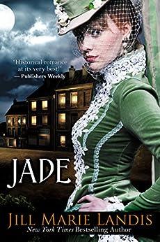 Jade by [Jill Marie Landis]