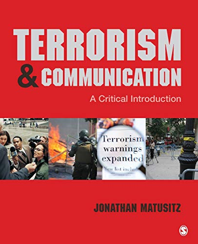 Terrorism and Communication: A Critical Introduction