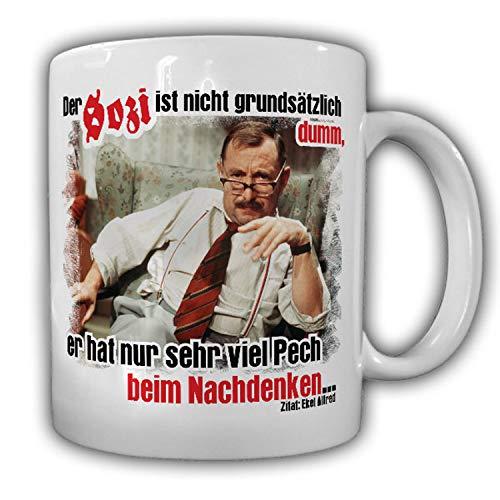 Alfred Tetzlaff Der Sozi ist nicht dumm er hat nur Pech - Tasse #9801