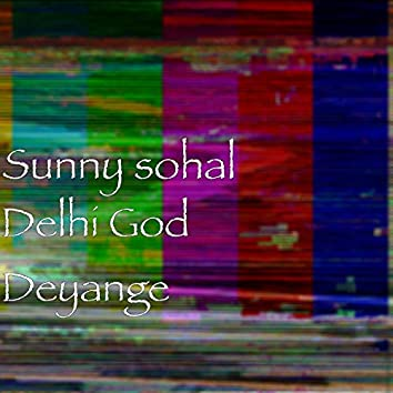Delhi God Deyange