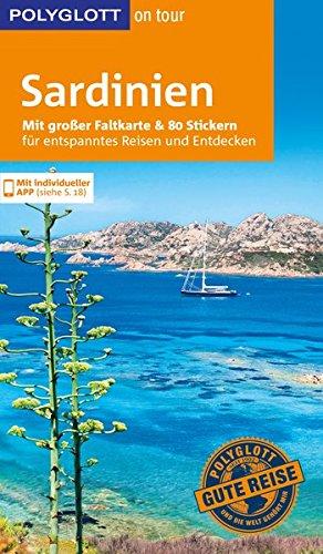 POLYGLOTT on tour Reiseführer Sardinien: Mit großer Faltkarte und 80 Stickern