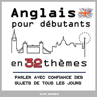Couverture de Anglais pour débutants en 32 thèmes