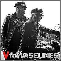 V For Vaselines by The Vaselines
