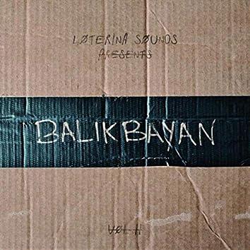 Balikbayan | Vol. II
