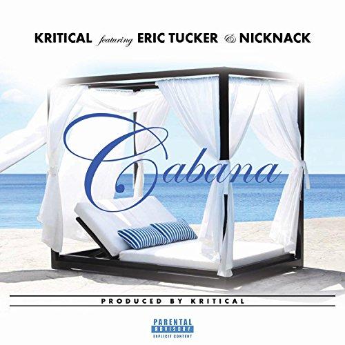 Cabana (feat. Eric Tucker & Nick Nack)