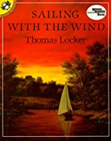 Sailing with the Wind 0803703112 Book Cover