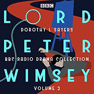 Couverture de Lord Peter Wimsey: BBC Radio Drama Collection Volume 2