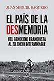 El país de la desmemoria: Del genocidio franquista al silencio interminable (Eldiario.es)...