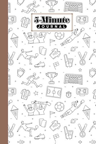 """Five Minute Journal: Football 5 Minute Journal For Practicing Gratitude, Mindfulness and Accomplishing Goals, 120 Pages, Size 6"""" x 9"""" Design By Patricia Farrell"""