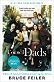 Council of Dads, The: A Story of Family, Friendship & Learning How to Live