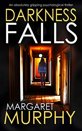 DARKNESS FALLS an absolutely gripping psychological thriller (Clara Pascal Book 1)