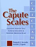 The Capute Scales: Cognitive Adaptive Test and Clinical Linguistic & Auditory Milestone Scale (CAT/CLAMS)
