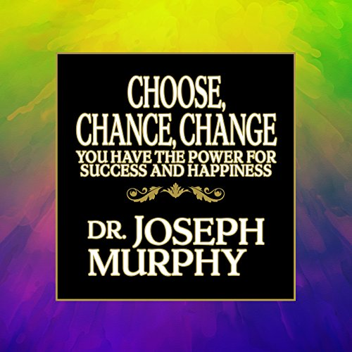 Choose, Chance, Change audiobook cover art