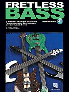 Fretless Bass: A Hands-On Guide Including Fundamentals, Techniques, Grooves and Solos
