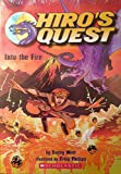 Hiro's Quest ~ Enemy Rising & Into the Fire