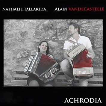 Achrodia (feat. Alain van Decasteele, Nathalie Tallarida)