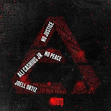 No Justice No Peace (feat. Joell Ortiz)