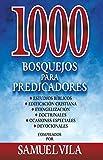 1000 bosquejos para predicadores (Spanish Edition)