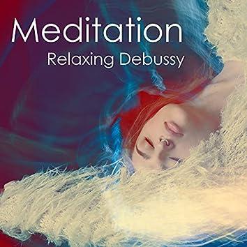 Meditation - Relaxing Debussy