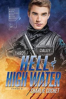 Hell & High Water (THIRDS Book 1) by [Charlie Cochet]