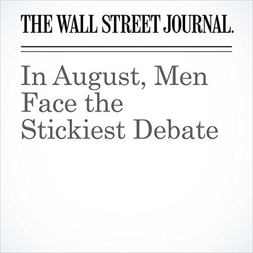 In August, Men Face the Stickiest Debate copertina