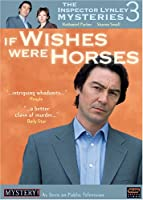 Inspector Lynley Mysteries 3: If Wishes Were [DVD]