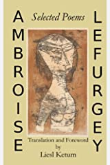 Ambroise Lefurgey: Selected Poems Paperback