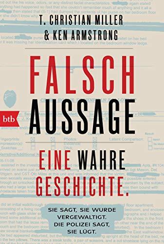 Buchseite und Rezensionen zu 'Falschaussage: Eine wahre Geschichte' von Miller, T. Christian