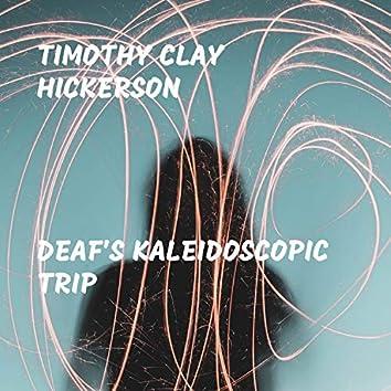Deaf's Kaleidoscopic Trip