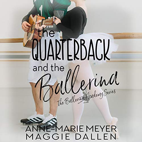 The Quarterback and the Ballerina audiobook cover art