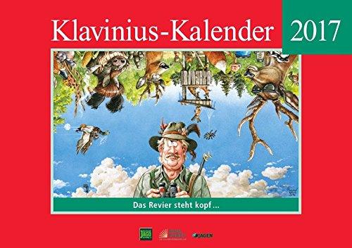 Klavinius-Kalender 2017: Das Revier steht Kopf ...