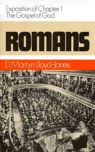 Image of Romans (Romans Series) Vol 1: Exposition of Chapter 1 - The Gospel of God
