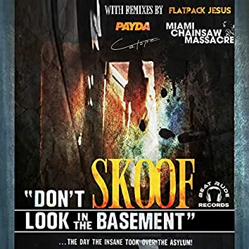 Dont Look in the Basement