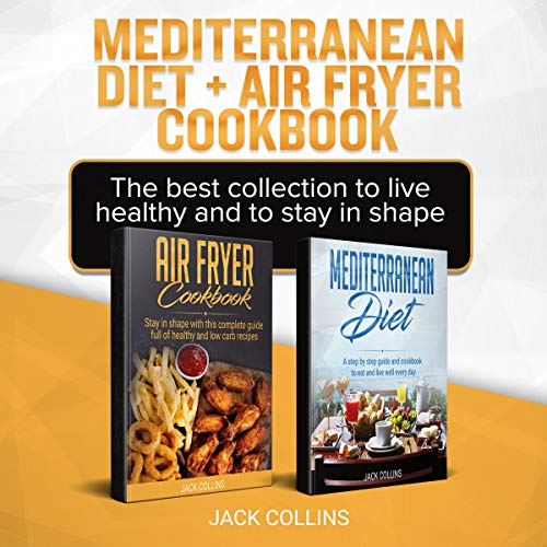 Mediterranean Diet + Air Fryer Cookbook cover art