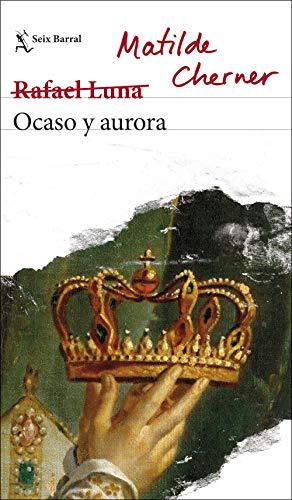 Ocaso y aurora (Biblioteca Breve)