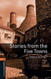 Stories from the Five Towns Level 2 Oxford Bookworms Library (English Edition)