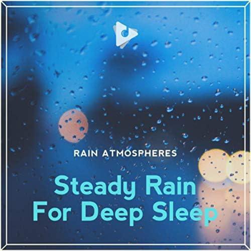 Rain Atmospheres, Rain for Deep Sleep & Rain Shower