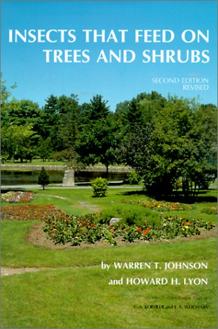 Compare Textbook Prices for Insects that Feed on Trees and Shrubs Comstock Book Second Revised Edition ISBN 9780801426025 by Johnson, Warren T.,Lyon, Howard H.
