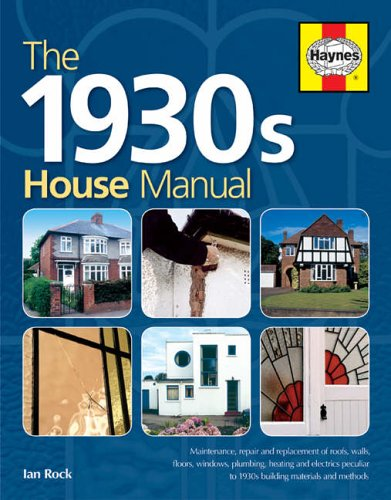 The 1930s House Manual