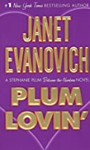 [Plum Lovin': A Stephanie Plum Between the Numbers Novel] [By: Evanovich, Janet] [January, 2008]