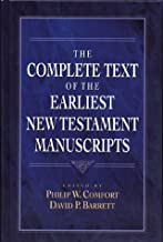 The Complete Text of the Earliest New Testament Manuscripts (English and Ancient Greek Edition)