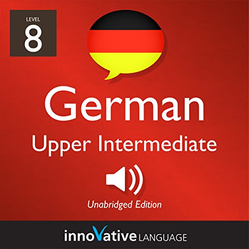 Learn German - Level 8: Upper Intermediate German Titelbild